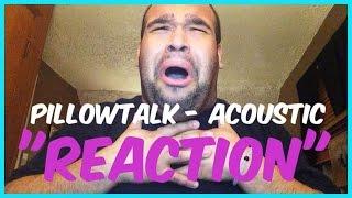 """ZAYN MALIK - PILLOWTALK """"ACOUSTIC"""" [REACTION]"""