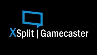XSplit Gamecaster – video review