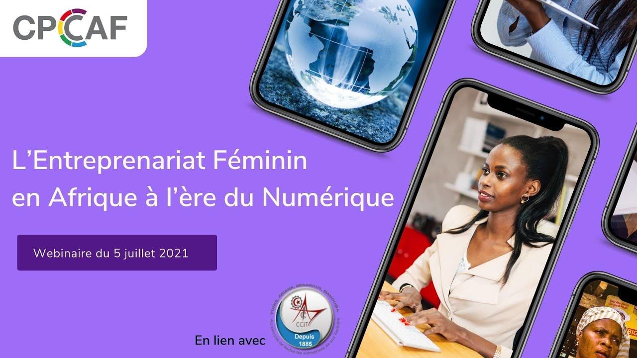[Voir ou revoir] L'Entreprenariat Féminin en Afrique à l'ère du Numérique