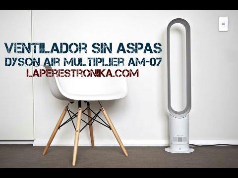 Review del ventilador eficiente sin aspas Dyson Air Multiplier AM-07