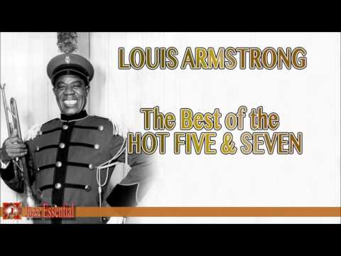 Louis Armstrong: The Best Of The Hot Five & Seven | Jazz