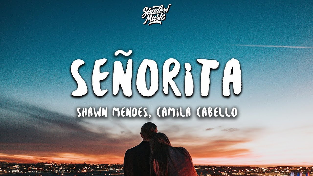 Shawn Mendes, Camila Cabello - Señorita Lyrics