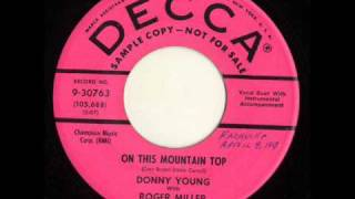 On This Mountain Top by Donny Young with Roger Miller.wmv