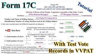 Ballot Paper Account Form-17C with VVPAT Test Vote Records