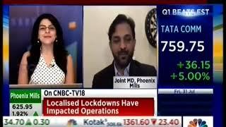Interview with Mr. Shishir Shrivastava Joint MD, Phoenix Mills Ltd   5 Aug, 2020   CNBC TV18