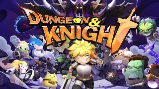 Dungeon & Knight Android Gameplay ᴴᴰ
