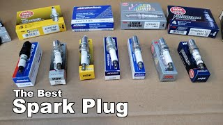 Spark Plugs - The Best Spark Plugs For Your Car or Truck and Why?