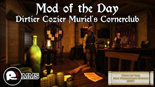 Mod of the Day EP53 - Dirtier Cozier Muriel's Cornerclub Showcase