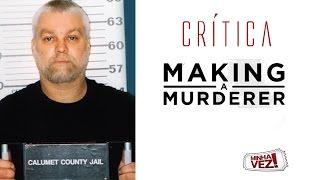 Crítica: Making  a Murderer
