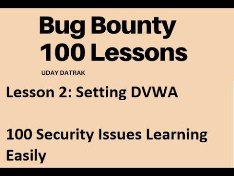 Lesson 2: Setting DVWA| Free Bug Bounty Training | Highest ...