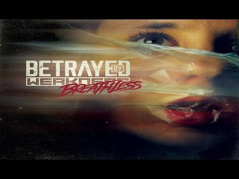 Breathless (Album Teaser) - Betrayed By Weakness