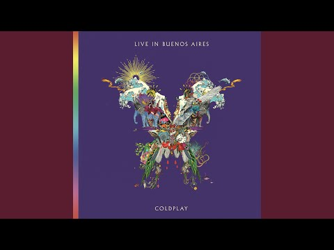 Adventure Of A Lifetime (Live In Buenos Aires)