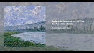 Awake, calls the voice to us, BWV 140