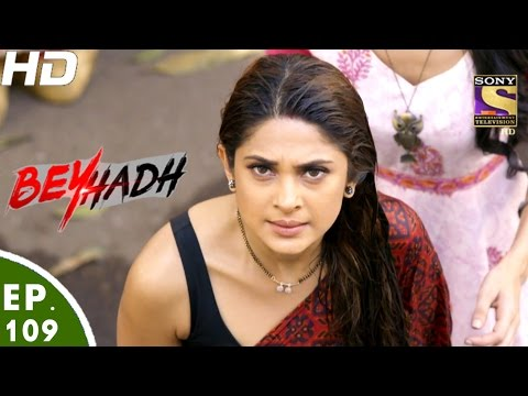 Download Beyhadh - बेहद - Ep 109 - 10th Mar, 2017 HD Mp4 3GP Video and MP3
