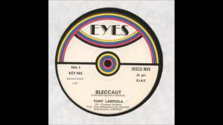 Tony Labriola - Bleccaut (Italo Disco 1983)