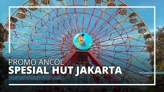 Rayakan HUT DKI Jakarta, Ancol Berikan Spesial Promo Khusus untuk Masyarakat dengan KTP Jakarta