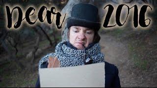 Dear 2016: A Goodbye Letter