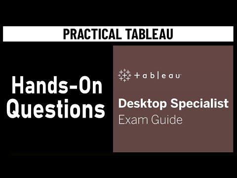 Tableau Certification - Desktop Specialist Exam Guide - Hands On ...