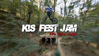 KIS FEST JAM FPV