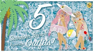 5 Cute & Fun SUMMER OUTFITS To Wear To The BEACH In Royale High!