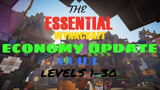 Wynncraft ESSENTIAL Early Level Economy Update Guide! (Levels 1-30)