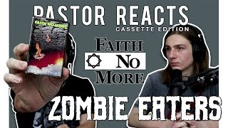 """Faith No More """"Zombie Eaters"""" Cassette Tape // Pastor Rob Reacts // Reaction and Lyrical Analysis"""