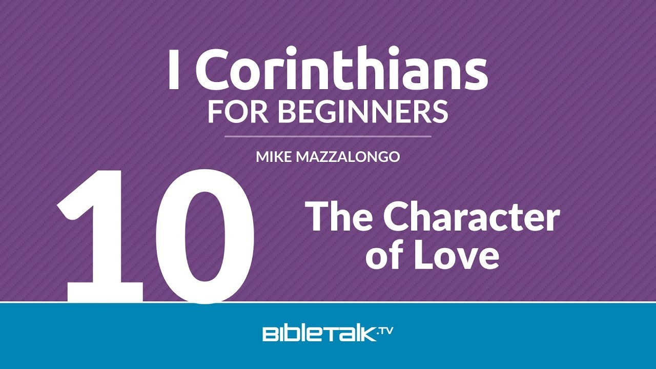 10. The Character of Love