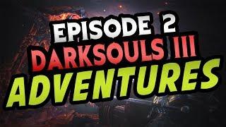 WE FINALLY DID IT!! - Darksouls 3 Gameplay [Episode 2]