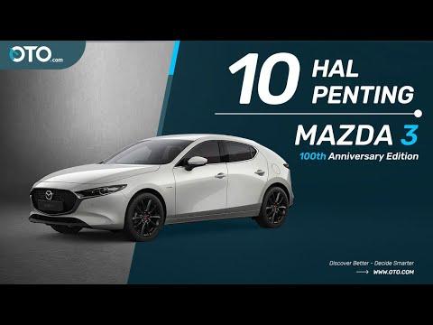 Mazda3 100th Anniversary Edition, Istimewa Dalam Jumlah Terbatas