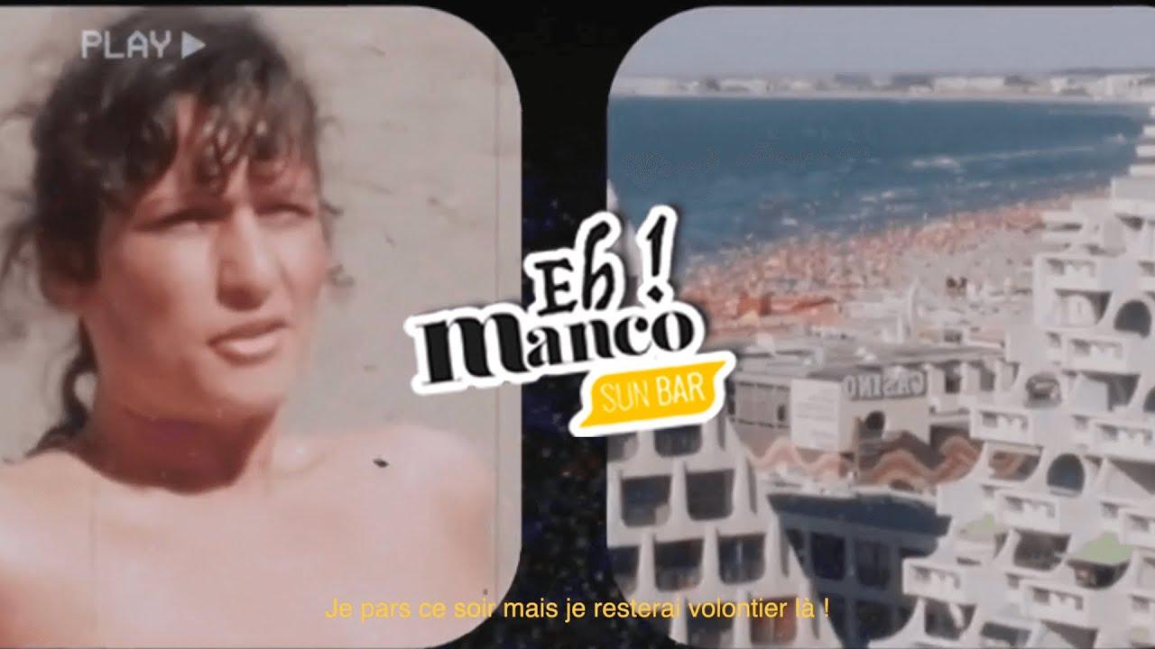 Vidéo Eh Manco été 2020