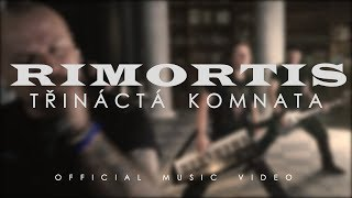 Video RIMORTIS - Třináctá komnata (official music video) 2017