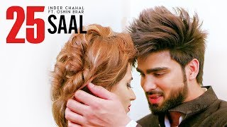 25 Saal Ft Oshin Brar  Inder Chahal