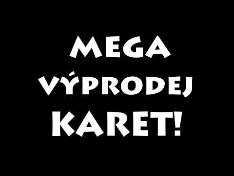MEGA VÝPRODEJ KARET + SOUTĚŽ!