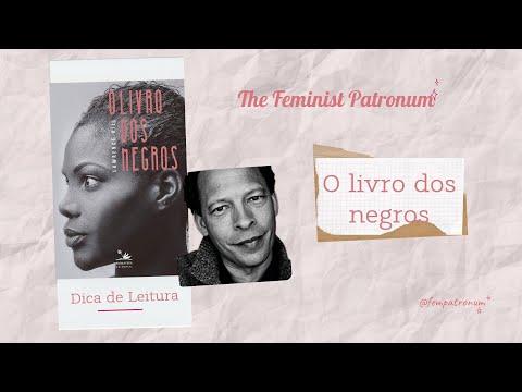 DICA DE LEITURA: O livro dos negros | The Feminist Patronum