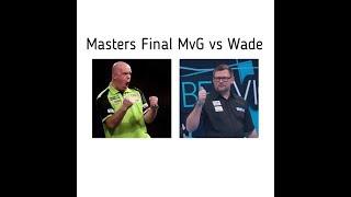 James Wade vs Michael van Gerwen Masters 2019 Final