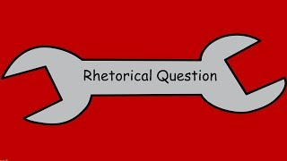 Writer's Toolkit: What is the effect of a...Rhetorical Question?Under 2mins