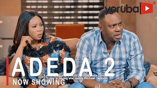 Adeda 2 Latest Yoruba Movie 2021 Drama Starring Odunlade Adekola | Wunmi Toriola | Kiki Bakare