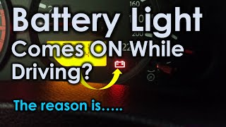What Cause Battery Light to Come On While Driving