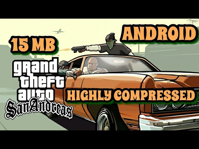 Download Only 15 Mb How To Download Gta San Andreas Highly Compresse
