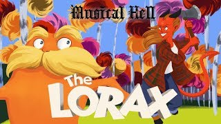 The Lorax (Musical Hell Review #72)
