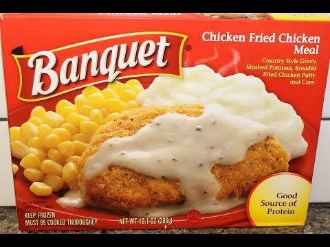 Banquet: Chicken Fried Chicken Meal Review