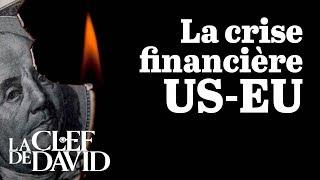 La crise financière Amérique-Europe