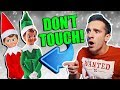 ELF ON THE SHELF IS REAL 6 DON 39 T TOUCH