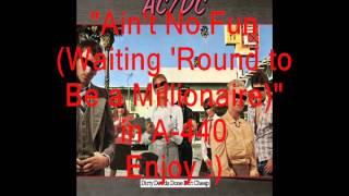 "AC/DC ""Ain't No Fun (Waiting...)"": Retuned A-440 Version"