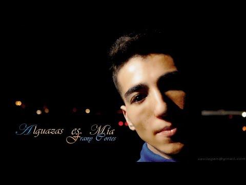 #alguazasesmia #franycortes #constancia Frany Cortes - Alguazas Es Mia(Videoclip Oficial)