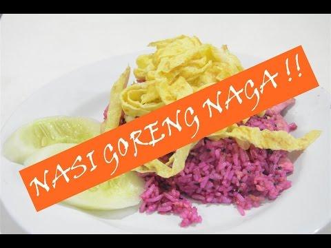 Video Nasi Goreng Naga !!