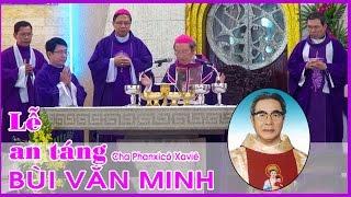An Táng Cha Cố Fx Xavie Bùi Văn Minh