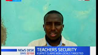 Situation in Wajir after non-local teachers protest the killing of two by Al shabaab