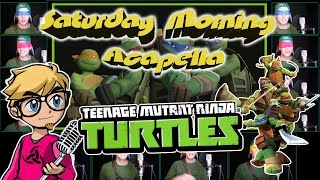 TEENAGE MUTANT NINJA TURTLES (2012 TV Theme) - Saturday Morning Acapella