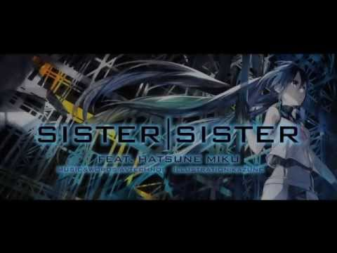 sister/sister feat. Hatsune Miku